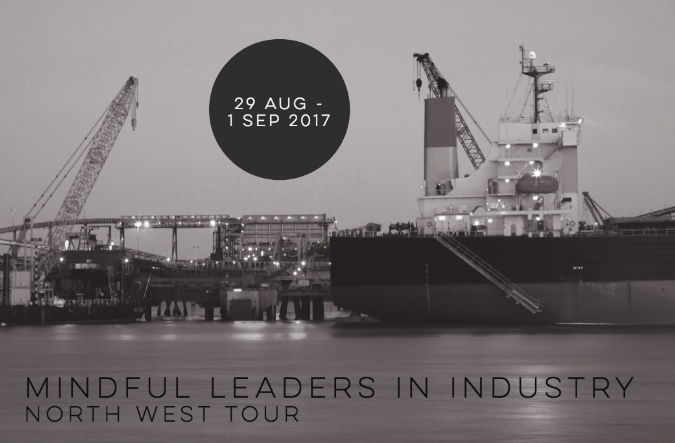 Mindful Leaders in Industry - North West Tour | Maverick Effect